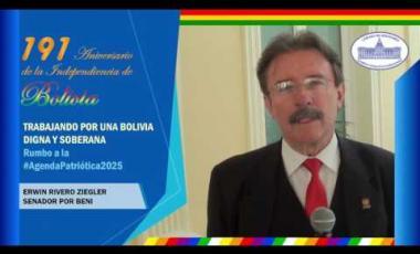 Embedded thumbnail for Senador Erwin Rivero Ziegler saluda 191 años independencia Bolivia #6DeAgosto